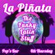La Piñata: Free Latin EDM Party!