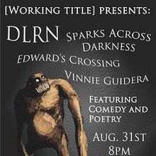 DLRN, Sparks Across Darkeness, Vinnie Guidera and Edward's Crossing