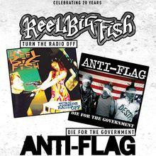 REEL BIG FISH / ANTI-FLAG