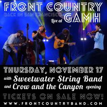 West Coast New Roots Revival w/Front Country + Sweetwater String Band + The Crow & The Canyon