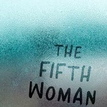 Nona Caspers: The Fifth Woman