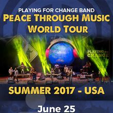 Playing For Change Band World Tour