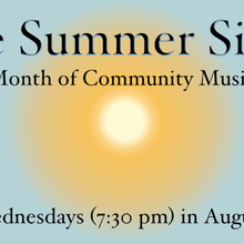 The Summer Sings - A Sunny Month of Community Music Making
