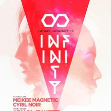 Infinity TempleSF: Meikee Magnetic + Cyril Noir