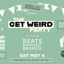 Inside Out Mornings Presents: The Patio Party Gets Weird