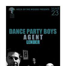 DANCE PARTY BOYS, A G E N T, Lender