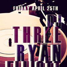 DJ Three (NYC) & Ryan Elliott (Berlin)