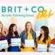 Brit + Co IRL: Acrylic Painting Class