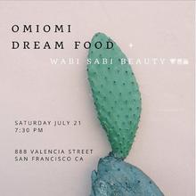 OMIOMI DREAM FOOD at Wabi Sabi Beauty