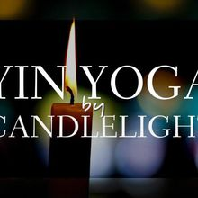 September Yin Yoga & Sound Healing by Candle Light