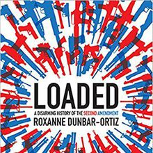 Loaded: A History of Guns in America