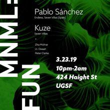 MNML:FUN w/ Pablo Sánchez and Kuze