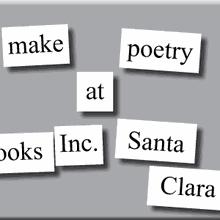 Make Magnetic Poetry at Books Inc. Santa Clara