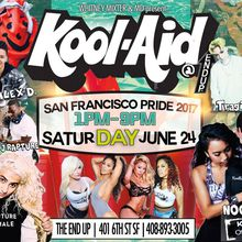 6.24 Kool Aid San Francisco Pride 2017 Day Party at The End UP