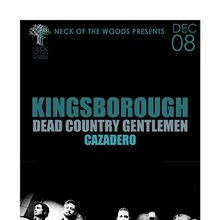 KINGSBOROUGH, Dead Country Gentlemen, Cazadero