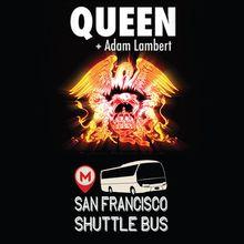 Queen & Adam Lambert Shuttle Bus to SAP Center