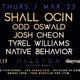 Shall Ocin I Odd Oswalk I Josh Cheon I Tyrel Williams I Native Behavior