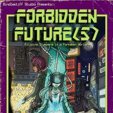 Forbidden Future(s)