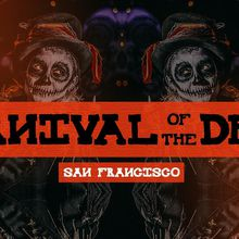 Carnival of The Dead: San Francisco