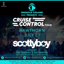Groove Cruise Presents: Cruise Control Tour ft. Scotty Boy