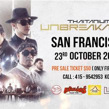 Thaitanium Unbreakable live in San Francisco