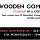 Wooden Comedy: Free Standup in a Coffeeshop