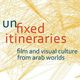 Unfixed Itineraries Exhibition