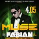 MUSE SATURDAYS :: DJ FABIAN