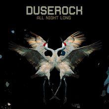 Duserock: All Night Long