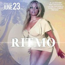 RITMO / RHYTHM | JUNE 23RD | DRINK SPECIALS BEFORE 11PM | FREE B4 10:30PM