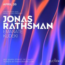 Jonas Rathsman, Emanate, + Kudeki
