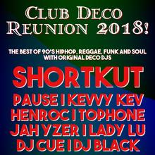 Club Deco w/ DJ SHORTKUT