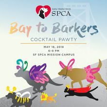SF SPCA Bay to BARKers Cocktail Pawty & Adoptathon
