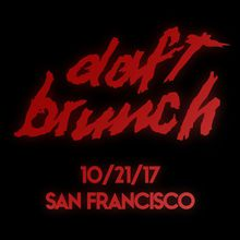 Daft Brunch: San Francisco