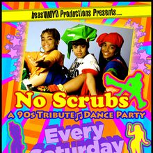 """No Scrubs: 90s Hip Hop and RnB Dance Party"""