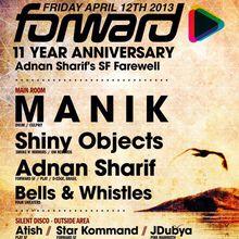 Forward 11 Year Anniversary: M A N I K