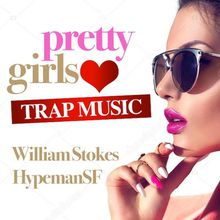 HOLY COW FRIDAY-PRETTY GIRLS LOVE TRAP MUSIC
