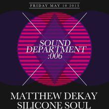 Sound 006: Matthew Dekay, Silicone Soul
