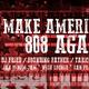 Make America 808 Again