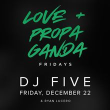 L+P Fridays w/ DJ Five & Ryan Lucero