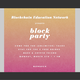 Blockchain Education Network Presents: blockparty
