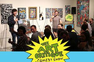 The Art Critique Comedy Sho...