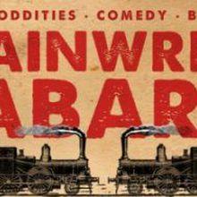 Trainwreck Cabaret