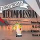 TacoSnap presents Recompression