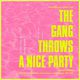 The Gang Throws A Nice Party (Free All Night)
