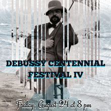 Debussy Centennial Festival: Program 4
