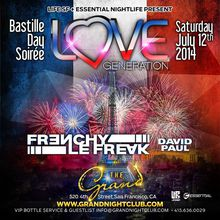Love Generation 'Bastille Day Soiree' w Frenchy LeFreak