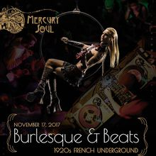 Mercury Soul presents: Burlesque & Beats, the 1920s French Underground