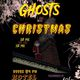 """""""Ghosts of Christmas"""" Holiday Party ft. Ash Riser, Sweatshop & Owl Green, Live Band"""