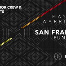Mayan Warrior; San Francisco Fundraiser